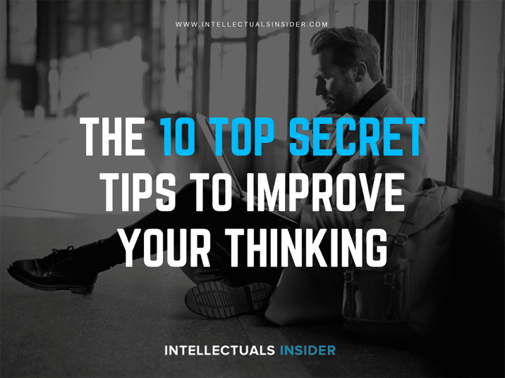 The 10 Top Secret Tips To Improve your Critical Thinking That Will Actually Make You Better