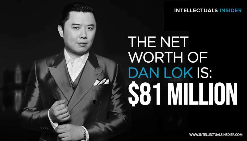 Dan Lok Net Worth