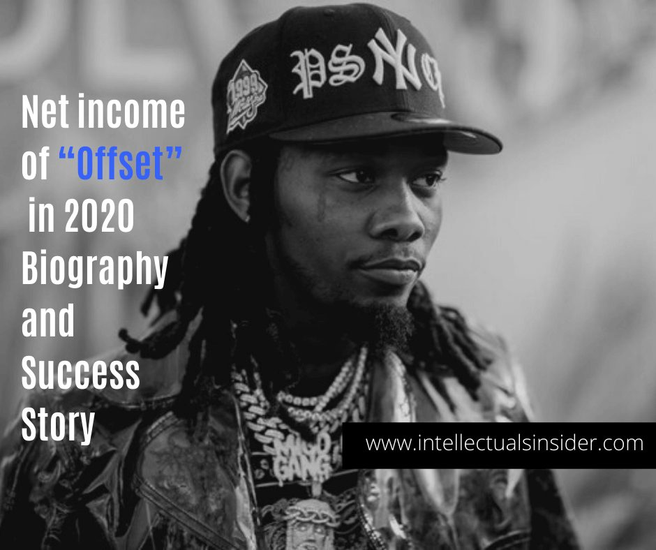 """Net Worth of """"Offset"""" in 2020 Biography and Success Story"""