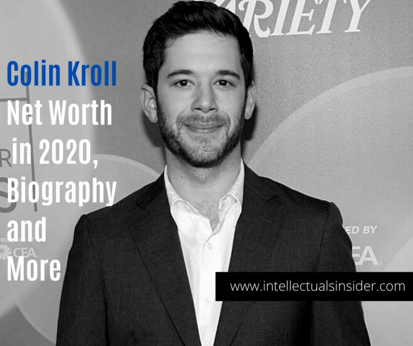 Colin Kroll Net Worth in 2020, Biography and More