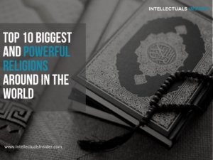 Top 10 Biggest and Powerful Religions around in the world