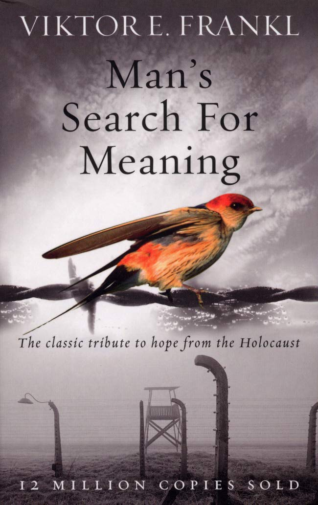 Man's Search for Meaning byViktor Frankel Business Book