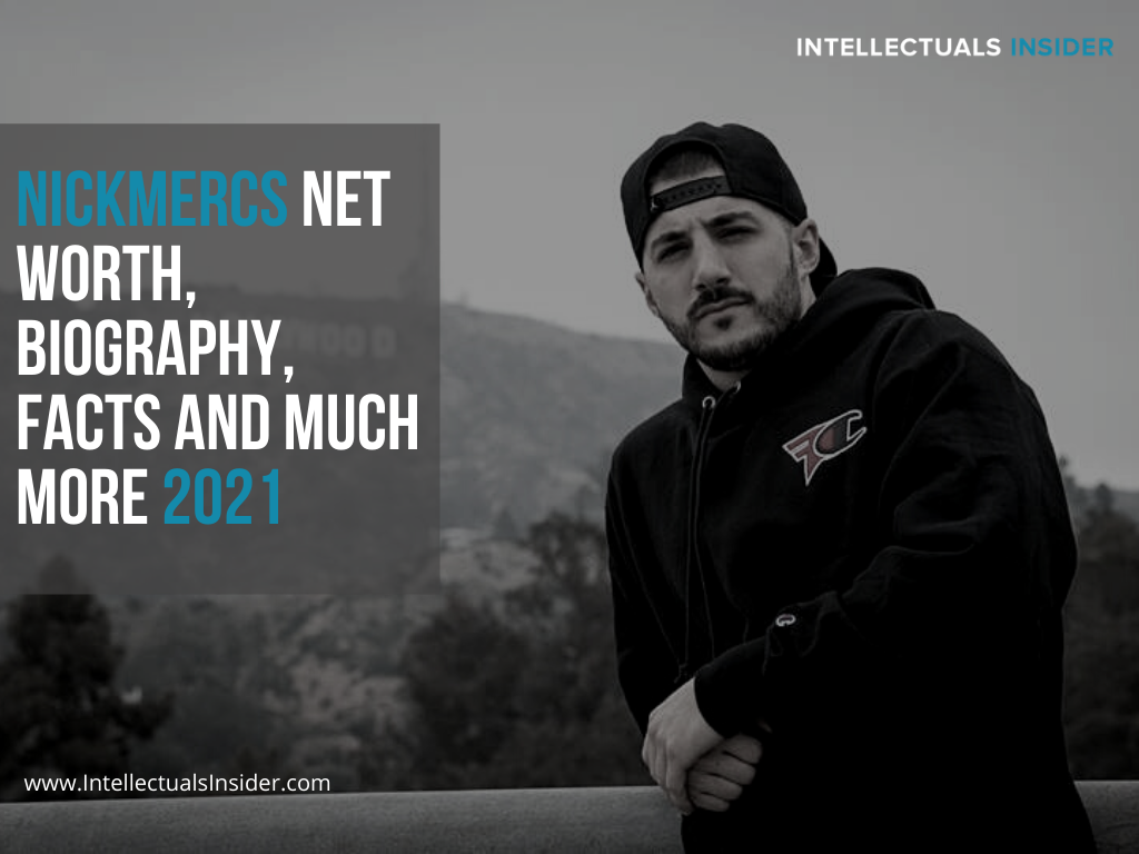 Nickmercs Net Worth, Biography, Facts and Much More 2021