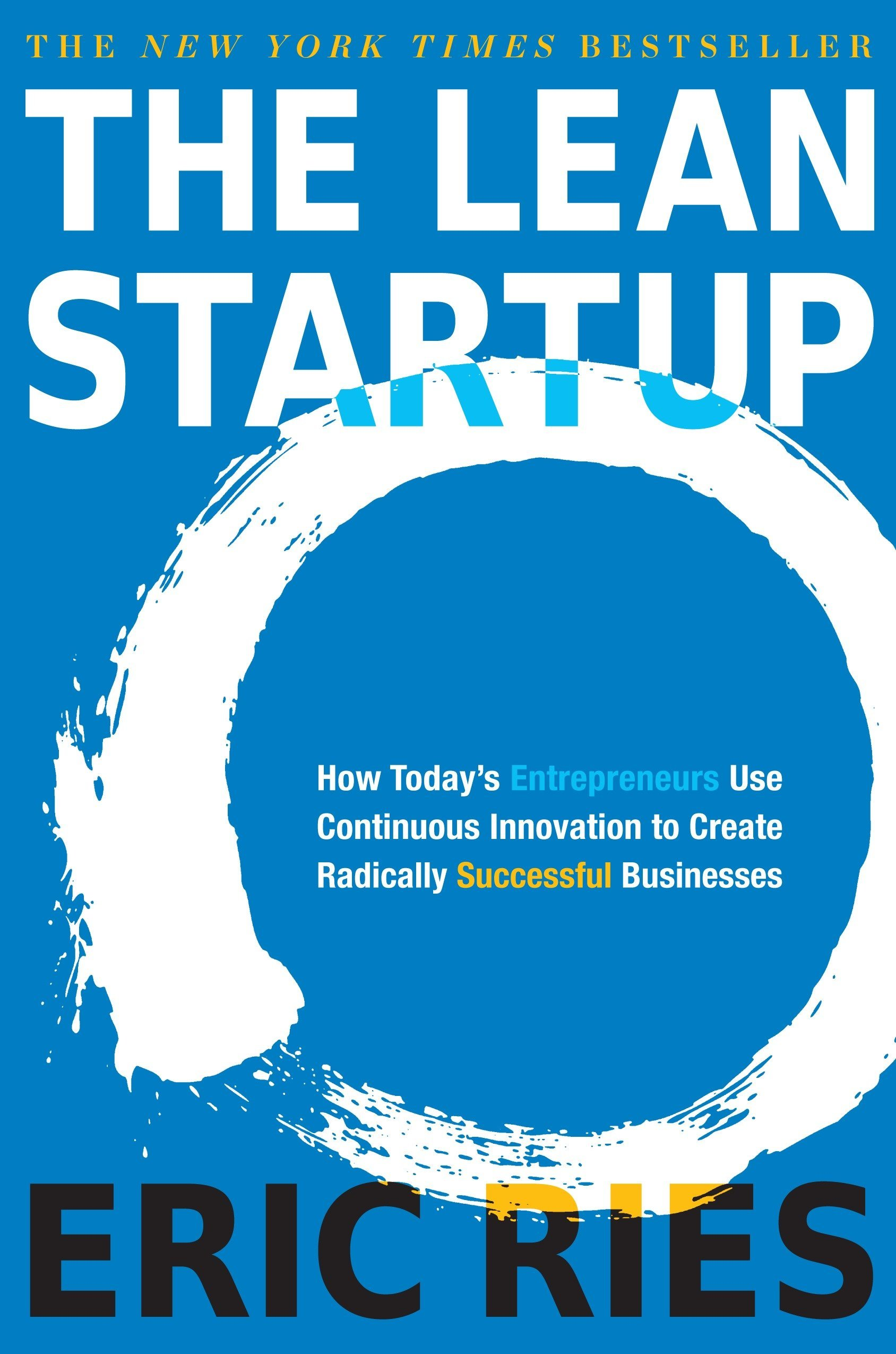 The Lean Start-Up by Eric Ries