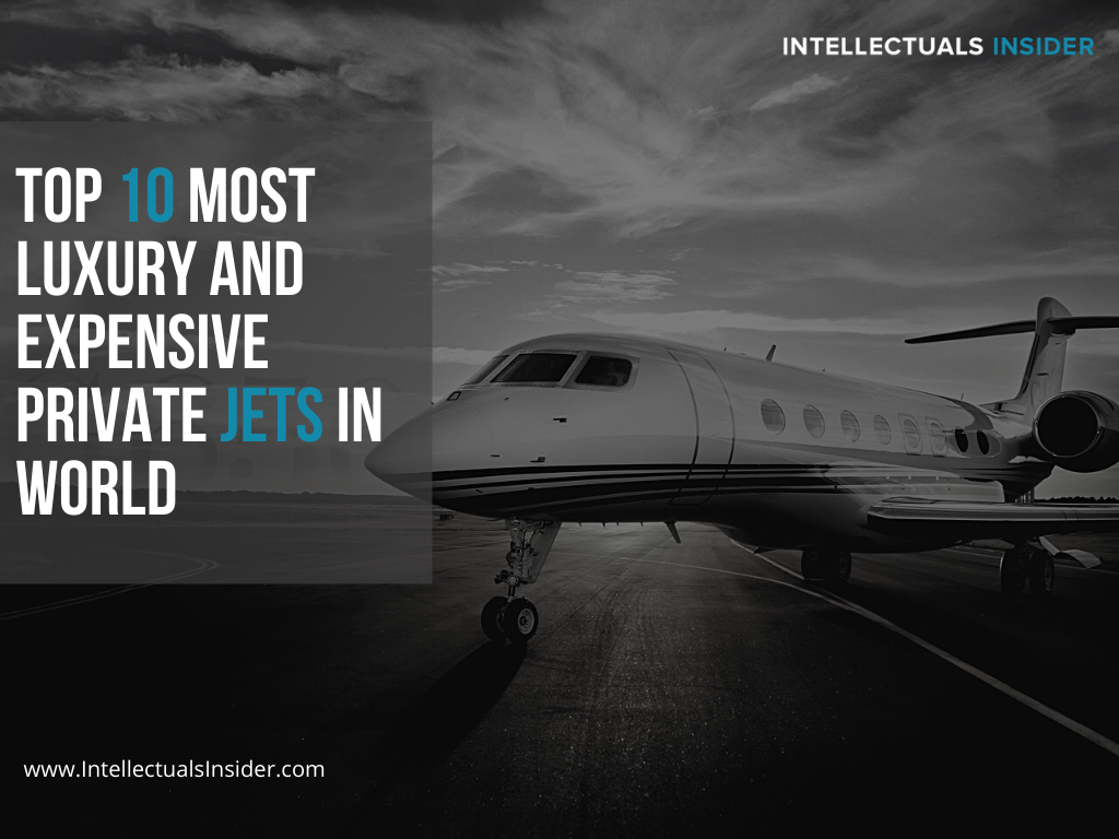 Top 10 Most Luxury and Expensive Private Jets in World